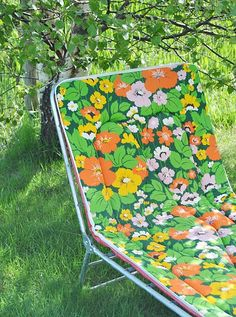 Flower Power chaise lounge- they were plastic covered foam pads- you always stuck to them on hot days!
