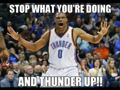 Stop what you're doing and THUNDER UP!!