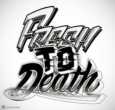 Fresh To Death by Jon Finlayson #Lettering #Illustration #Type