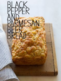 A quick recipe for bread. Black Pepper and Parmesan Beer Bread.