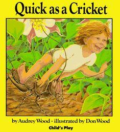 Quick as a Cricket by Audrey Wood http://www.amazon.com/dp/0859531511/ref=cm_sw_r_pi_dp_Env9wb143RB7S