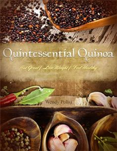 Quintessential Quinoa--love love love!