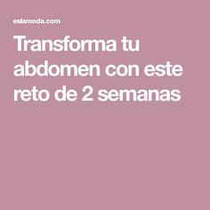 Transforma tu abdomen con este reto de 2 semanas