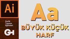 Büyük / Küçük Harf Özelliği | Adobe İllustrator CC Adobe Indesign, Adobe Photoshop, Adobe Illustrator, Illustration, Illustrations