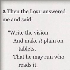 Even the word Bible tells  us to write it down and make it happenn...Habakkuk 2:2. Vision Board 2014