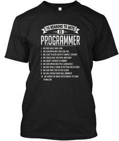 10 Reasons To Date Programmer T Shirt Black T-Shirt Front