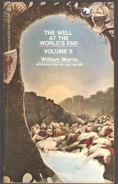 William Morris. The Well at The World's End. Volume II.