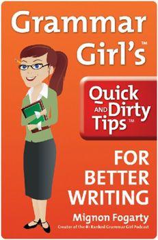 Writing Resources: Grammar Girl