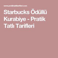 Starbucks Ödüllü Kurabiye - Pratik Tatlı Tarifleri