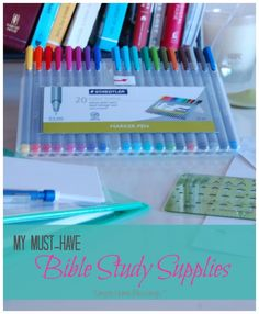 My absolute favorite Bible study supplies - I use these every day in my Bible study time.