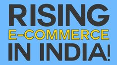 Evolution of Ecommerce in India.