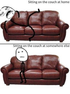 The Way I Seat on a Couch at Home and Somewhere Else! - GagTown