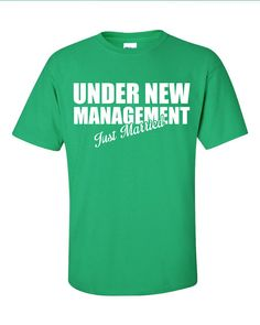 Under New Management TShirt Tee Shirt T Shirt Mens by Bargoonys, $14.99