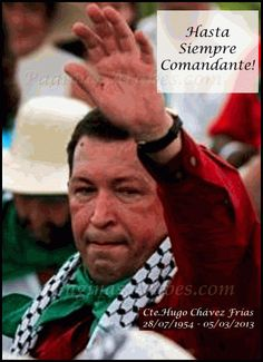 Allâh Yerhamo Comandante Hugo Chávez Frías! - paginasarabes