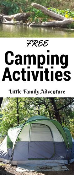 Create Your Own Family Adventure with These Free Family Camping Activities -  These ideas will make Happy Campers of your group and help you enjoy your next family camping trip