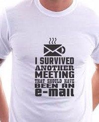 I Survived Another Meeting That Should Have been an Email, shirt