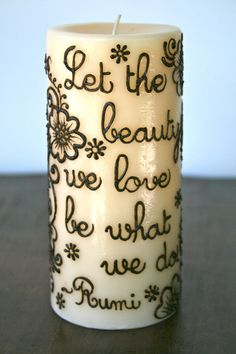 Hey, I found this really awesome Etsy listing at http://www.etsy.com/listing/151716638/let-the-beauty-we-love-be-what-we-do