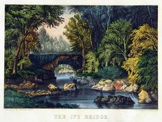 Currier & Ives  Ivy Bridge Published:  New York   Lithograph