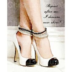 I Deserve New Shoes Watercolor Art Print, Shoe Quote, Chanel Print,... ($10) ❤ liked on Polyvore featuring home, home decor, wall art, chanel, calligraphy wall art, typography wall art, watercolor wall art and word wall art