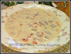 Ginny's Low Carb Kitchen: WHITE CHILI WITH TURKEY SAUSAGE