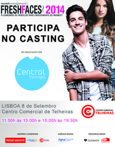 Attention to all #aspiring #models in #Portugal! Central Models is holding a #casting today at Telheiras Commercial Centre in Lisbon to see which of you have what it takes to be selected for the contest Grand Finals!