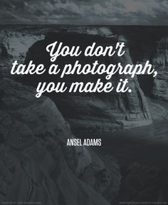 Quote by Ansel Adams...provoking the questions about the talent of the photographer, or if what we capture is the luck that is presented before us.