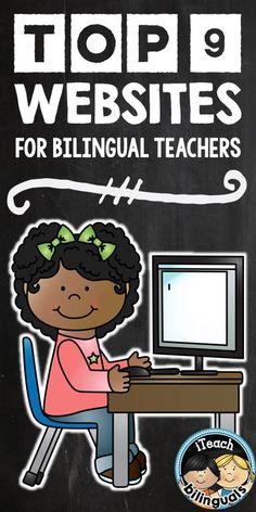Top 9 Websites for Bilingual Teachers (recommendations for teachers by teachers on iTeach Bilinguals)
