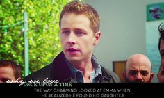 The way Charming looked at Emma when he realized he found his daughter