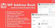 WP Address Book: Contacts Management Plugin . Address Book is a contacts management plugin for WordPress powered blogs. This plugin allow you to manage your web contacts online directly at your WordPress