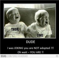 Thor and Loki! haha