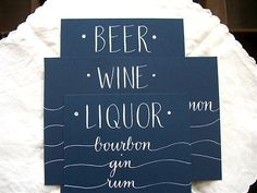 Drink signage for an Etsy customer's upcoming wedding. By Letter Be.  Now I'm thirsty.