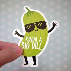 Kinda a Big Dill Funny Pickle Sticker  Big Deal Sticker