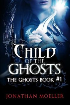2152 best free nook books images on pinterest nook books free free child of the ghosts ebook jonathan moeller kindle store fandeluxe Images