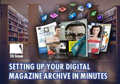 Create a digital magazine archive using 3D Issue Digital Publishing Software