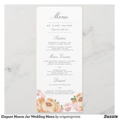Elegant Mason Jar Wedding Menu Wedding Dinner Menu, Wedding Menu Cards, Sundae Bar, Organic Chicken, Wild Mushrooms, Elegant Flowers, Card Sizes, Wedding Designs, Paper Texture