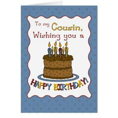 Birthday wishes for cousin messages. My cousin's very special and loved a whole lot too. Because my cousin is you, because my cousin is wonderful. Friends are forever, cousins are for life. Best happy birthday to cousin f Happy Birthday Cousin Male, Cousin Birthday Quotes, Happy Birthday 1, Happy Birthday Images, Happy Birthday Greetings, Birthday Messages, Cousin Quotes, Birthday Sayings, Birthday Cakes