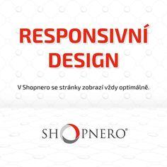 Počet přístupů na weby z mobilních zařízení každoročně dramaticky stoupá. Každý, kdo na internetu podniká, by tak měl počítat s tím, že se čím dál víc návštěvníků webu kouká na jejich stránky z smartphonu či tabletu a věřte, že nikoho nebaví neustále upravovat obrazovku. Řešením je responzivní web design, který je také součástí našeho redakčního systému SHOPNERO.   #responzivni #design #web #eshop