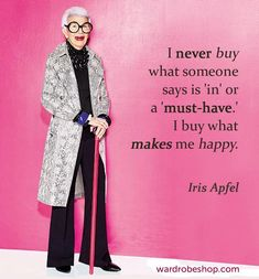 new Ideas for jewerly quotes iris apfel Vintage Inspired Dresses, Vintage Style Outfits, Vintage Fashion, Iris Apfel Quotes, Womens Clothing Stores, Clothes For Women, Mode Statements, Affirmations, Advanced Style