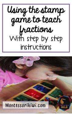 Montessori fractions with the stamp game! Lesson plan and resource to teach to elementary montessori students