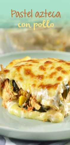 A traditional Tortilla Casserole (Pastel Azteca) recipe with chicken, poblano peppers and corn that you can enjoy with the whole family. I Love Food, Good Food, Yummy Food, Mexican Dishes, Mexican Food Recipes, Kitchen Recipes, Cooking Recipes, Comida Diy, Great Recipes