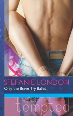 Buy Only the Brave Try Ballet (Mills & Boon Modern Tempted) by Stefanie London and Read this Book on Kobo's Free Apps. Discover Kobo's Vast Collection of Ebooks and Audiobooks Today - Over 4 Million Titles! Brave, Australian Football, Ballet, Romance Books, Ebook Pdf, Book Worms, Audiobooks, This Book, Reading