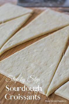 Sourdough Starter Discard Recipe, Sourdough Recipes, Bread Recipes, Cooking Recipes, Starter Recipes, Croissants, Easy Croissant Recipe, Pain Au Levain, Dough Ingredients