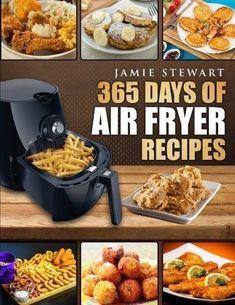 Details about 365 Days of Air Fryer Recipes: Quick and Easy Recipes Bak Grill by Jamie Stewart – Kolay yemek Tarifleri Healthy Cook Books, Healthy Cooking, Cooking Recipes, Healthy Recipes, Easy Recipes, Cooking Tips, Cooking Classes, Cooking Games, Cooking Steak