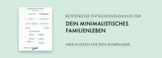 Warum Minimalismus für Kinder so wichtig ist — thehappyyears Motivation, Boarding Pass, Language Development, Stressed Out, Family Life, Minimalism, Determination, Inspiration