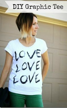 DIY Graphic LOVE tee- super easy and quick to make this fun tee!
