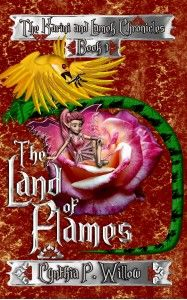The Land of Flames – The Karini and Lamek Chronicles – Book 1 by Cynthia P. Willow