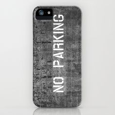 No Parking iPhone & iPod Case by Melissa Lund