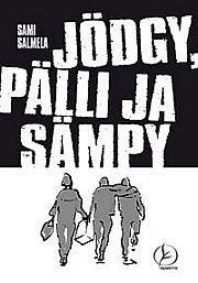 lataa / download JÖDGY, PÄLLI JA SÄMPY epub mobi fb2 pdf – E-kirjasto