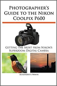 Front cover of Nikon Coolpix P600 camera guide book
