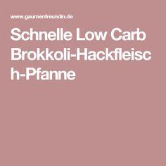 Schnelle Low Carb Brokkoli-Hackfleisch-Pfanne